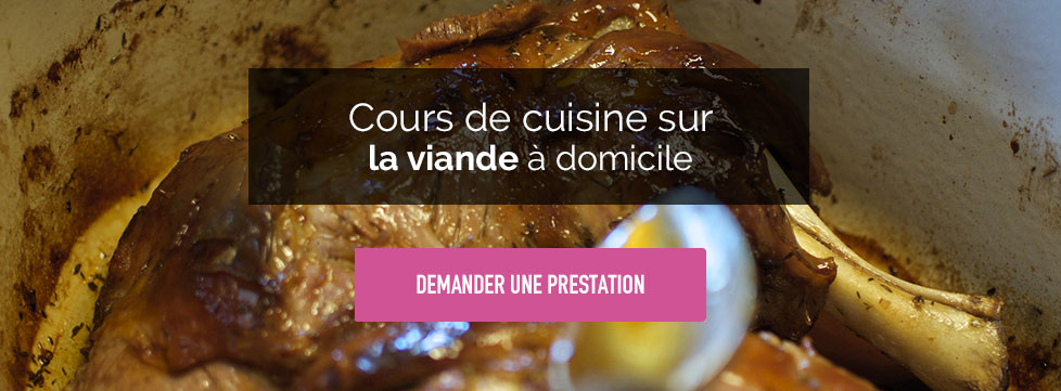 comment cuire une viande, cours de cuisine à domicile